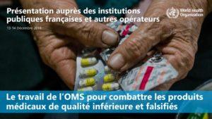 Le travail de l'OMS pour combattre les produits médicaux de qualité inférieure et falsifiés